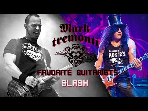 Mark Tremonti's Top Guitarists: Slash