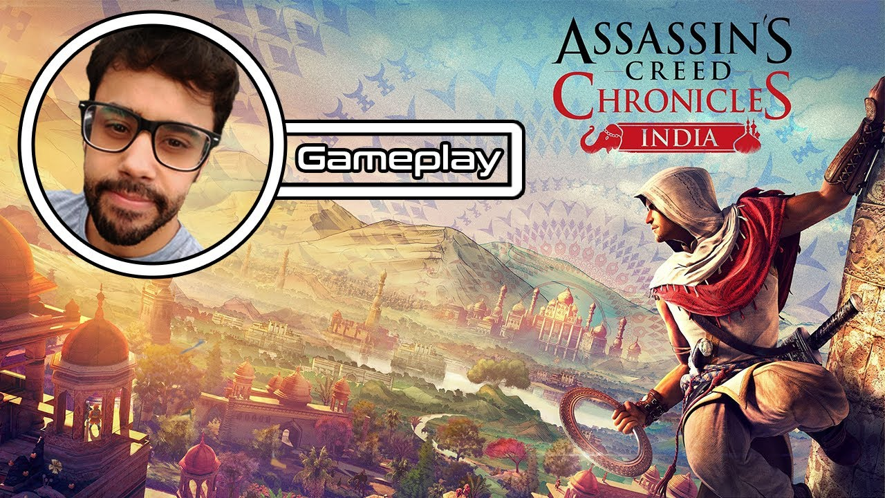 Assassin S Creed Chronicles India Gameplay Youtube
