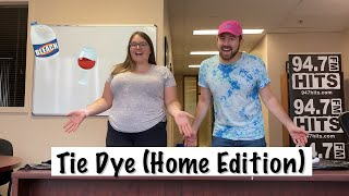 94.7 Hits FM Tie Dye Challenge 2020 (At-Home Edition) w/ Vas and Alex