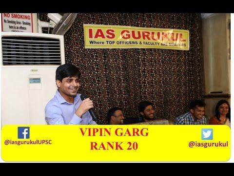 Vipin Garg IAS RANK 20 at IAS GURUKUL