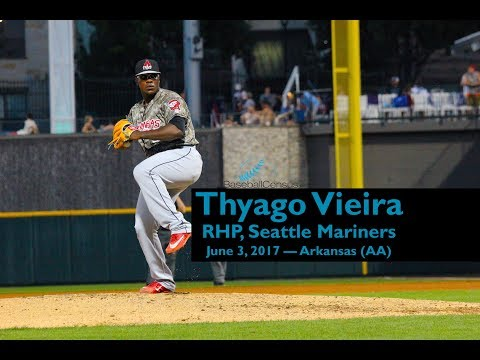 Thyago Vieira, RHP, Seattle Mariners — June 3, 2017