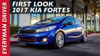 First Look: 2017 Kia Forte5 on Everyman Driver