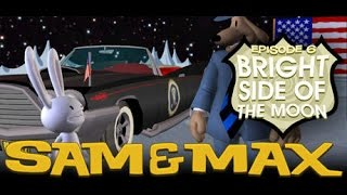 Sam & Max Save the World Season 1 Episode 6 Bright side of the moon Part 2