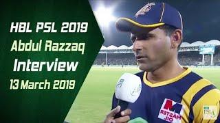 Abdul Razzaq Interview | 13 March | HBL PSL 2019