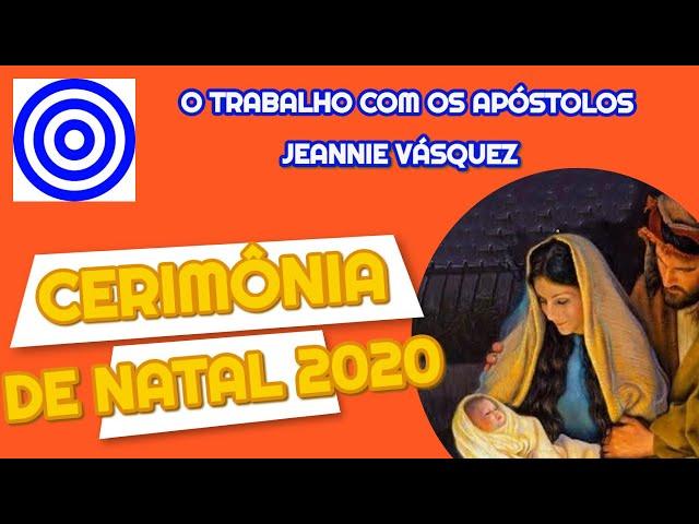 CERIMÔNIO DE NATAL 2020 Palestra: O Trabalho dos Apóstolos