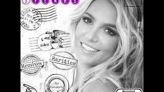 Britney Spears - Raities, b-sides, Remixes and Fan Favourites