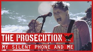 The Prosecution - My Silent Phone And Me (Official Video)