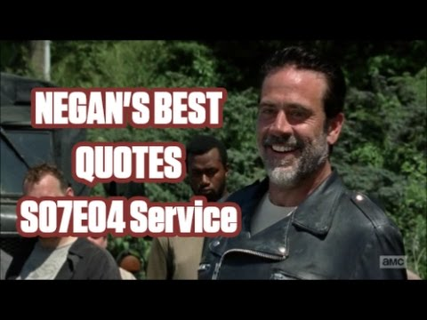 The Walking Dead - Negan\'s Best Quotes - S07E04 Service