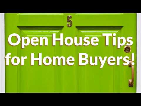 5 Open House Tips for Home Buyers