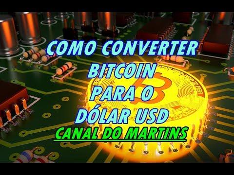 COMO CONVERTER BITCOIN PARA O DÓLAR USD