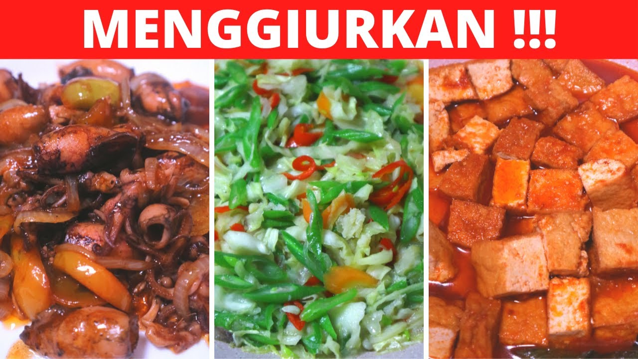3 MENU IDE MASAKAN SEHARI HARI PART 116 Resep Masakan ...