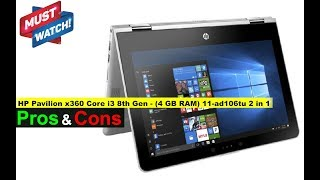 HP Pavilion x360 Core i3 8th Gen - (4 GB RAM) 11-ad106tu Laptop - Important FAQ (Not a Review)