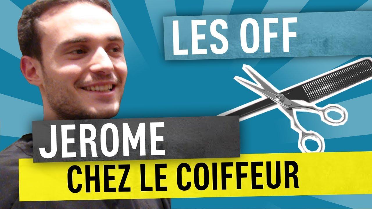 Jerome chez le coiffeur – Les Off