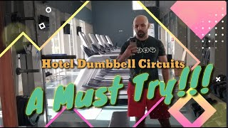 Killer Hotel Dumbbell Circuit Workout: MG Lifestyle Solutions