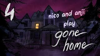 "Nico and Anji Play: Gone Home Part 4 ""I Am Produced in the Testicles"""