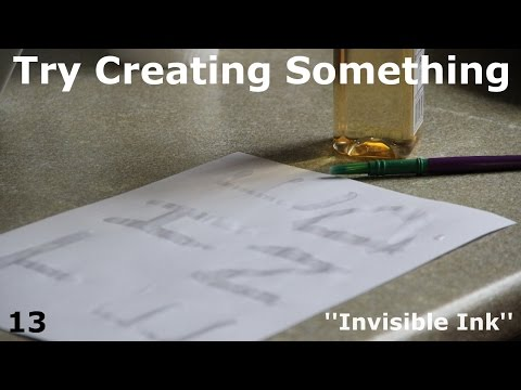Try Creating Something - Episode 13 - Invisible Ink