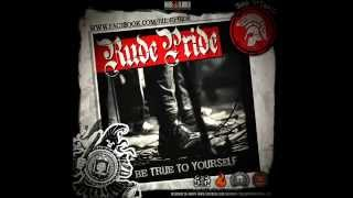 Rude Pride   10 LIVING A LIE  feat. Oldies But Rudies -  Be True To Yourself