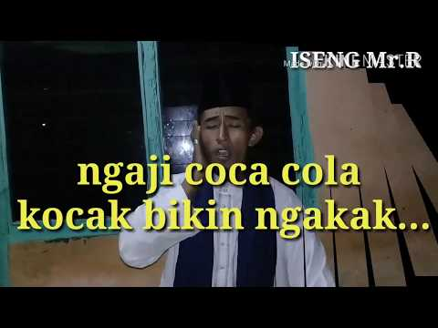 Lagu coca cola terbaru,kocak abis....