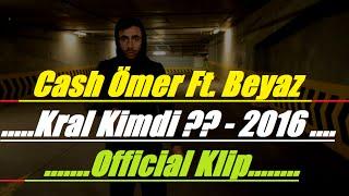 Cash Ömer Ft Mavzer - Kral Kimdi Diss  - Official Klip - 2016 ( Çatı Records )