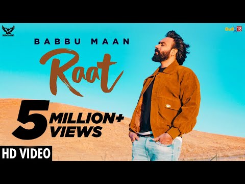 Raat - Babbu Maan : Official Music Video | Ik C Pagal | Latest Punjabi Songs 2019