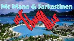 Mc Mane & Sarkastinen - Ulkomaille