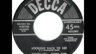 Goldie Hill & Justin Tubb ~ Looking Back To See