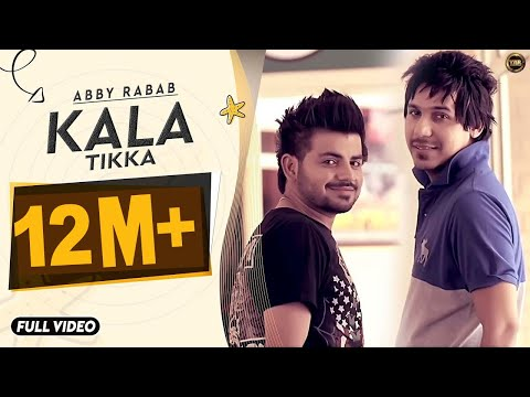 KALA TIKKA | ABBY  RABAB | YAAR ANMULLE RECORDS | FULL OFFICIAL SONG 2014 thumbnail