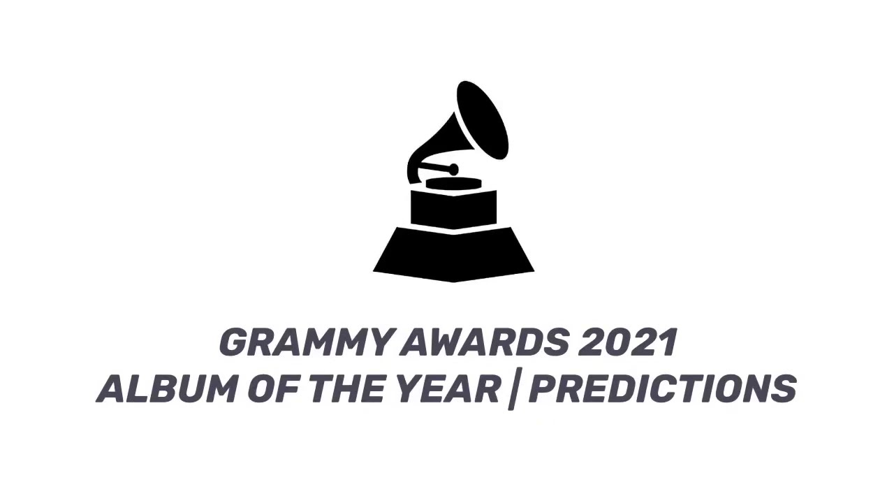 GRAMMY AWARDS 2021 | Album Of The Year Predictions - YouTube