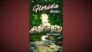 Florida Gothic by Mitzi Szereto (official trailer)