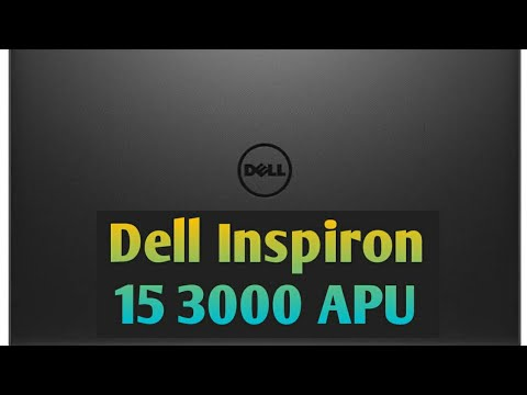 Dell inspiron 15 3000 APU review#