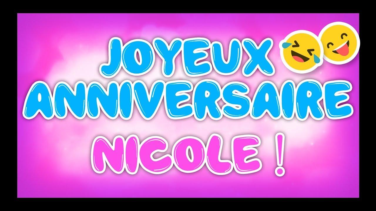 Joyeux Anniversaire Nicole Happy Birthday Youtube