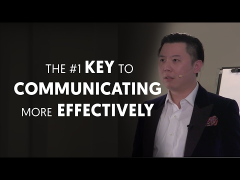 The #1 Key To Communicating More Effectively