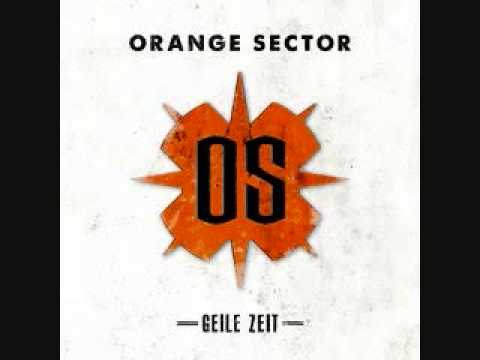 Orange Sector - Geile Zeit (Brigade Werther Remix)