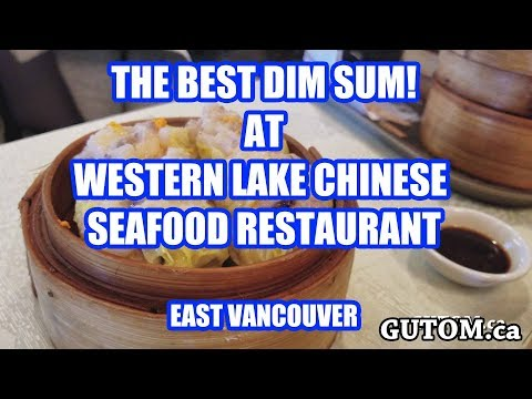 THE BEST DIM SUM EVER AT WESTERN LAKE CHINESE | Vancouver Food Reviews - Gutom.ca