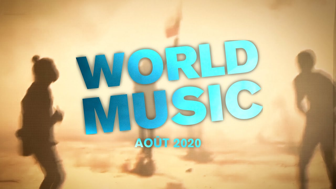 World Music: août 2020