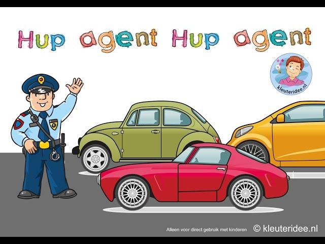 Hup agent, hup agent, steek je hand eens op, liedje over de politie