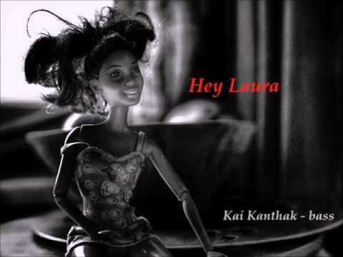 Hey Laura