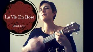 La Vie en Rose - Ukulele