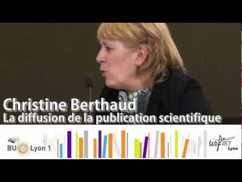 Christine Berthaud : La diffusion de la publication scientifique