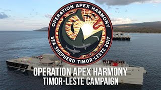 Operation Apex Harmony - Timor Leste Campaign