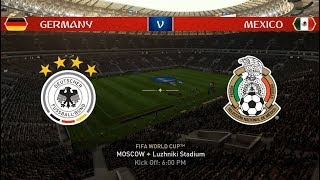 2018 FIFA World Cup Russia | GERMANY vs MEXICO | FIFA 18 Gameplay, Highlights, Goals & Full Match