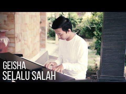 SELALU SALAH - GEISHA Piano Cover