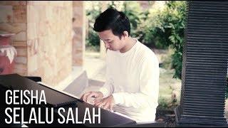 SELALU SALAH GEISHA Piano Cover