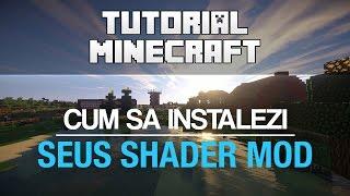 Cum sa instalezi SEUS Shader Mod | Tutorial Minecraft 1.8