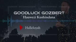 Goodluck Gozbert - hauwezi kushindana (official lyrics)