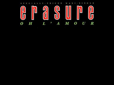 Erasure  Oh LAmour  Extended Remix