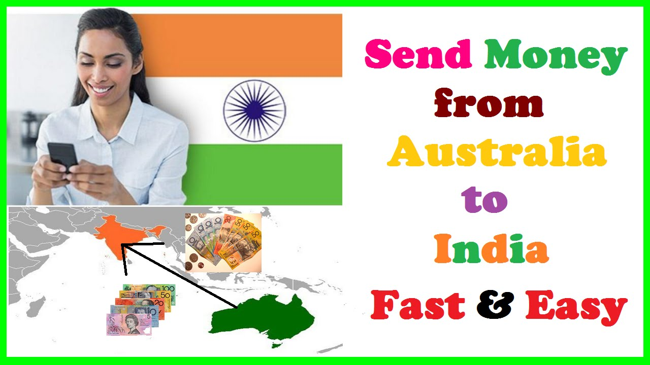 Send Money From Australia To India Fast