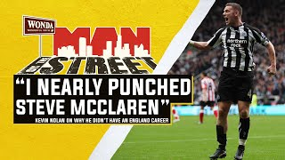 "Nolan ""I nearly punched Steve McClaren!""  