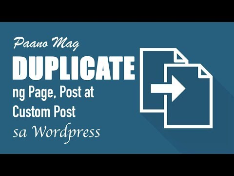 WordPress Tutorials 2019 | Paano mag-Duplicate ng Page, Post, at Custom Post sa WordPress? thumbnail