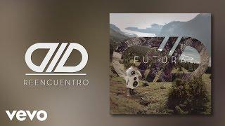 DLD - Reencuentro (Audio)